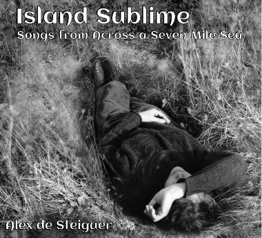 Island Sublime - songs from across a seven-mile sea
